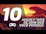 10 melhores lançamentos de 2016 que você provavelmente perdeu - TecMundo Games