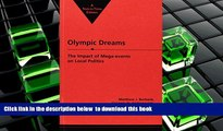 PDF [DOWNLOAD] Olympic Dreams: The Impact of Mega-Events on Local Politics (Explorations in