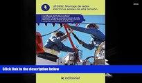 Read  MONTAJE DE REDES ELECTRICAS AEREAS DE ALTA TENSION (AJUS AL CERT PROF  Ebook READ Ebook