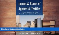 Read  Import   Export of Apparel   Textiles: Part I: Export to the US Part II: Import From