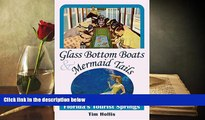 Download  Glass Bottom Boats   Mermaid Tails: Florida s Tourist Springs  Ebook READ Ebook