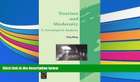 Read  Tourism and Modernity (Tourism Social Science Series) (Tourism Social Science Series)  Ebook