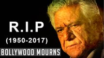 Veteran Actor Om Puri Passes Away, Bollywood Mourns his Demise - Bollywood News