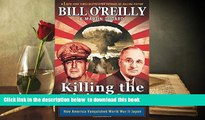 PDF [FREE] DOWNLOAD  Killing the Rising Sun: How America Vanquished World War II Japan READ ONLINE