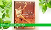 READ book Misha: The Mikhail Baryshnikov Story Barbara Aria For Kindle