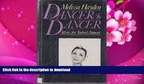 EBOOK ONLINE Dancer to Dancer: Advice for Today s Dancer Melissa Hayden Trial Ebook