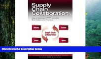 Read  Supply Chain Collaboration: How to Implement CPFRR and Other Best Collaborative Practices