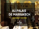 Au Palais de Marrakech, restaurant Marocain en Essonne.