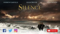 SILENCE [VOST] Trailer Bande-annonce 60s (Martin Scorsese) [Full HD,1920x1080p]