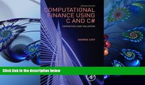 PDF [DOWNLOAD] Computational Finance Using C and C#, Second Edition: Derivatives and Valuation