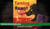 Download [PDF]  Taming the Beast: A Guide to Conquering Fibromyalgia Full Book