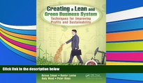 Read  Creating a Lean and Green Business System: Techniques for Improving Profits and