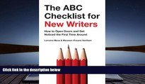 Read  The ABC Checklist for New Writers: How to Open Doors and Get Noticed the First Time Around