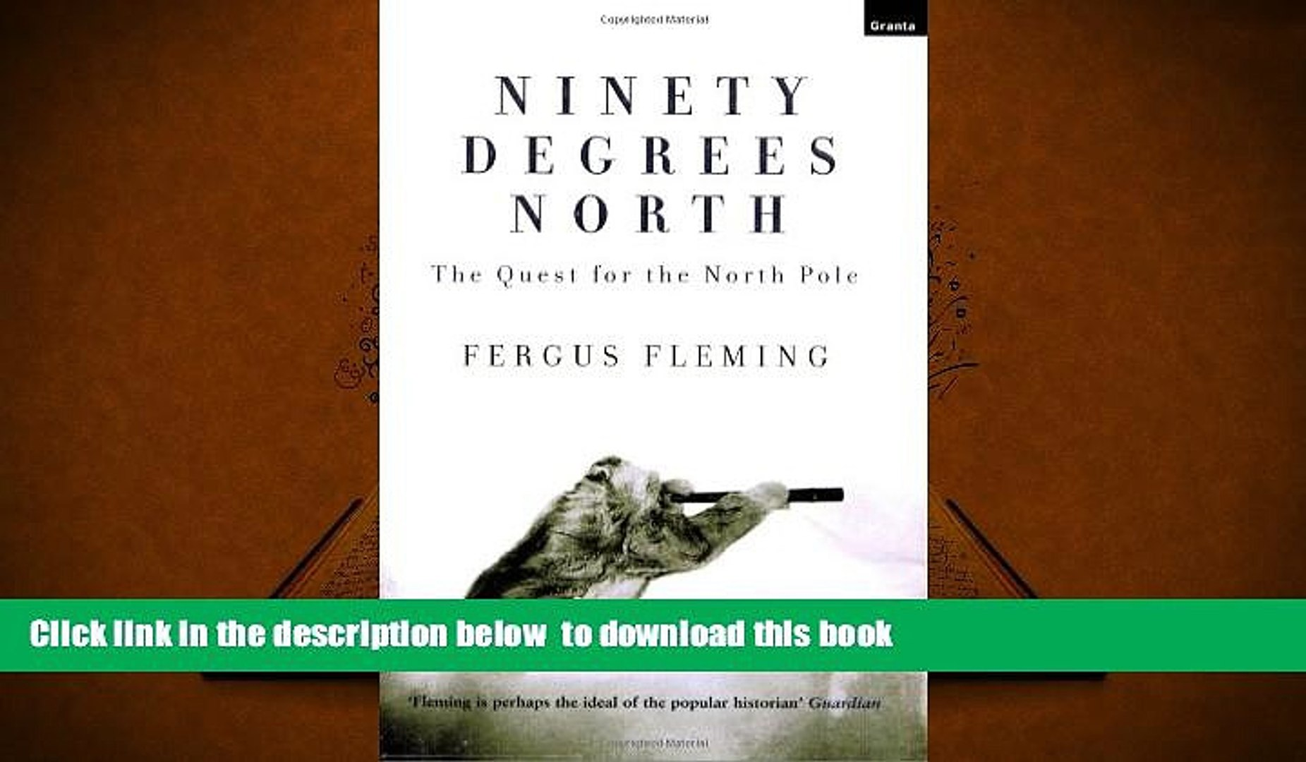 BEST PDF  Ninety Degrees North: The Quest for the North Pole READ ONLINE