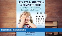 PDF  Lazy Eye   Amblyopia. Lazy eyes, treatment, correction and surgery. What is lazy eye,