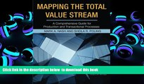 PDF [DOWNLOAD] Mapping the Total Value Stream: A Comprehensive Guide for Production and