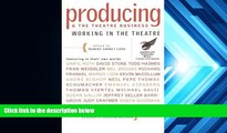 Read  Producing and the Theatre Business: American Theatre Wing (Working in the Theatre Seminars)