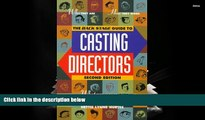"Read  Backstage Guide to Casting Directors: ""Who They Are, How They Work, What They Look for in"