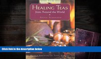 Audiobook  Healing Teas from Around the World Full Book