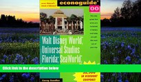 Read  Econoguide  00, Walt Disney World, Universal Studios Florida, Sea World: And Other Major