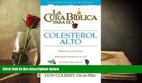 Audiobook  Cura Biblica Para Colesterol Alto (La Cura Biblica Para La) (Spanish Edition) For Kindle