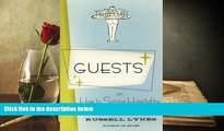 Read  Guests: Or, How to Survive Hospitality: The Classic Guidebook  Ebook READ Ebook