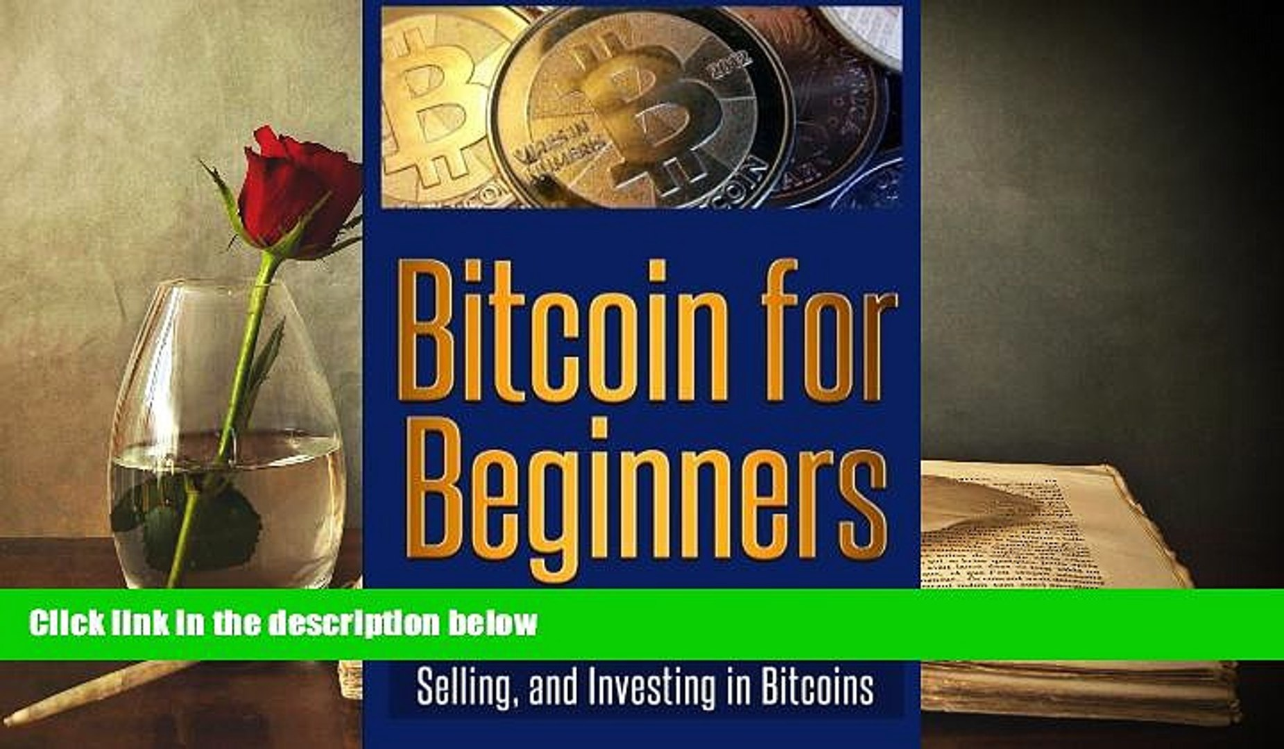 Audiobook  Bitcoin for Beginners: The Complete Guide to Buying, Selling, and Investing in Bitcoins