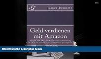Best PDF  Geld verdienen mit Amazon: Wie Sie sich ohne Vorkenntnisse selbstständig machen und