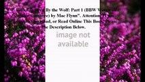 Download Desired By the Wolf: Part 1 (BBW Werewolf / Shifter Romance) ebook PDF