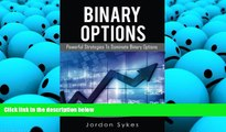 Best PDF  Binary Options: Powerful Strategies To Dominate Binary Options (Trading,Stocks,Day