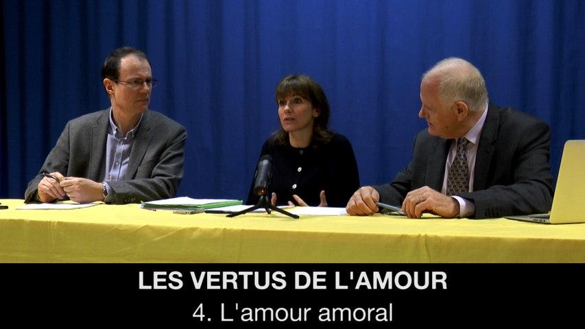 IV. Les vertus de l'amour - L'amour amoral, Hélène DEVISSAGUET