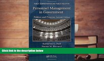 PDF [FREE] DOWNLOAD  Personnel Management in Government: Politics and Process, Seventh Edition