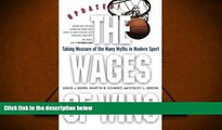 Read  The Wages of Wins: Taking Measure of the Many Myths in Modern Sport. Updated Edition