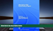 Read  Managing High Performance Sport (Foundations of Sport Management)  Ebook READ Ebook