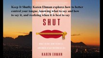Download Keep It Shut: What to Say, How to Say It, and When to Say Nothing at All ebook PDF