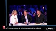 ONPC : François-Xavier Demaison ne plait pas Vanessa Burggraf (vidéo)