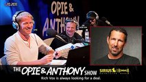 Rich Vos Files The Frugalist on Opie and Anthony (2011)