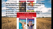 Download Harlequin Kimani Romance February 2016 Box Set: Passion's Song\Surrender at Sunset\Untamed Love\Seducing the He