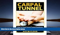 PDF  Carpal Tunnel: How To Treat Carpal Tunnel Syndrome: How To Prevent Carpal Tunnel Syndrome
