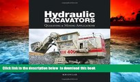 PDF [FREE] DOWNLOAD  Hydraulic Excavators: Quarrying   Mining Applications [DOWNLOAD] ONLINE