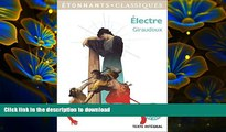 EBOOK ONLINE Electre (French Edition) Jean Giraudoux Full Book