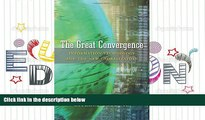 Read  The Great Convergence: Information Technology and the New Globalization  Ebook READ Ebook