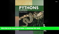 PDF [FREE] DOWNLOAD  Pythons of Australia: A Natural History BOOK ONLINE
