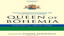 [PDF] The Correspondence of Elizabeth Stuart, Queen of Bohemia, Volume II (Letters of Elizabeth