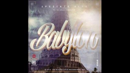 Aposento Alto ft La Gran Comision - Babylon