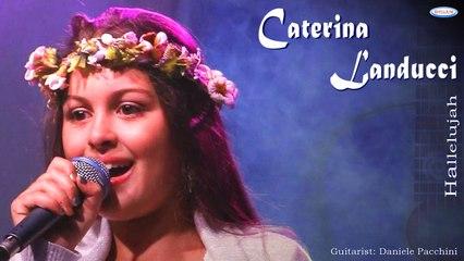 Caterina Landucci Ft. Daniele Pacchini - Hallelujah