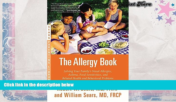 Audiobook  The Allergy Book: Solving Your Family s Nasal Allergies, Asthma, Food Sensitivities,