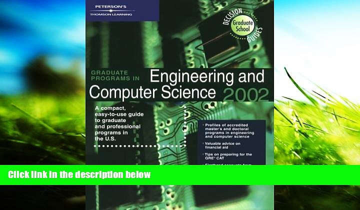 Read Book DecisionGd: GradPrg Eng ComSc 2002 (Graduate Programs in Engineering and Computer