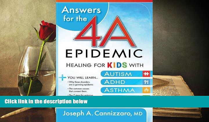 PDF  Answers for the 4-A Epidemic: Healing for Kids with Autism, ADHD, Asthma, and Allergies