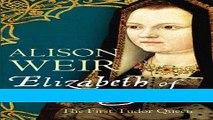 Read Elizabeth of York: The First Tudor Queen Popular Book
